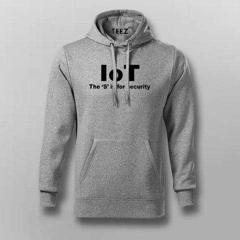 Iot The S Is For Security Funny Internet Of Things Hoodies For Men Online India