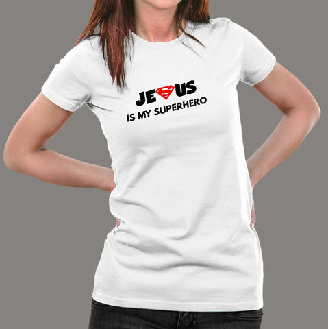 Jesus Is My Super Hero T-Shirt For Women Online India