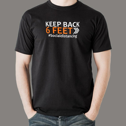 Keep Back 6 Feet Social Distancing T-Shirt For Men Online India