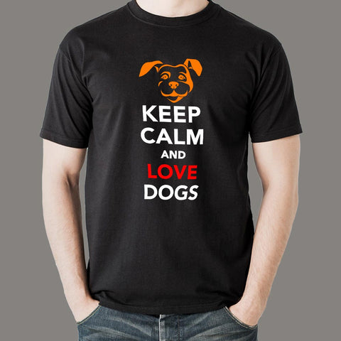 Keep Calm And Love Dogs T-Shirt For Men