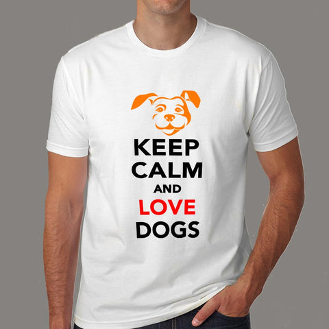 Keep Calm And Love Dogs T-Shirt For Men Online India