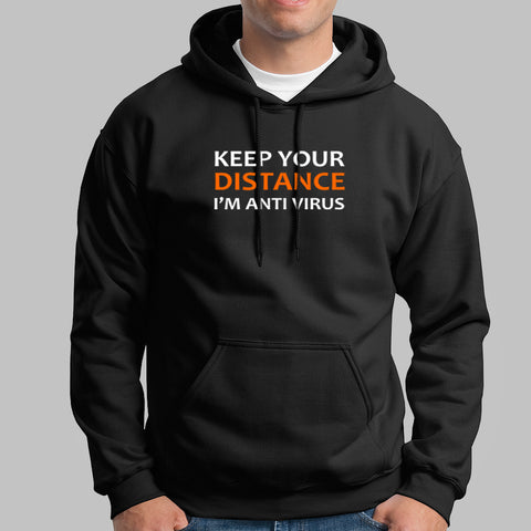 Keep Your Distance I Am Anti Virus Hoodies For Men Online India