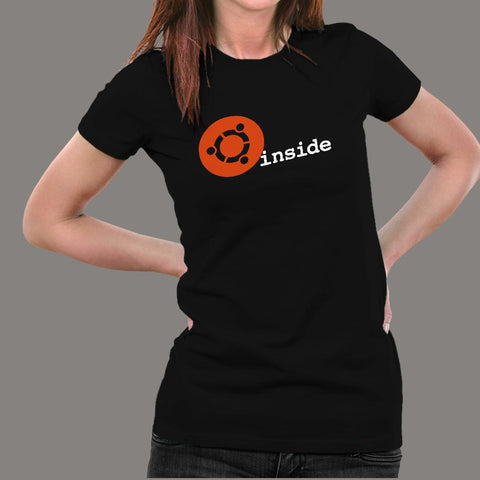 Ubuntu Linux Inside T-Shirt For Women Online India