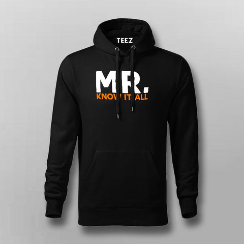 Mr know It All Funny Attitude Hoodies For Men Online India