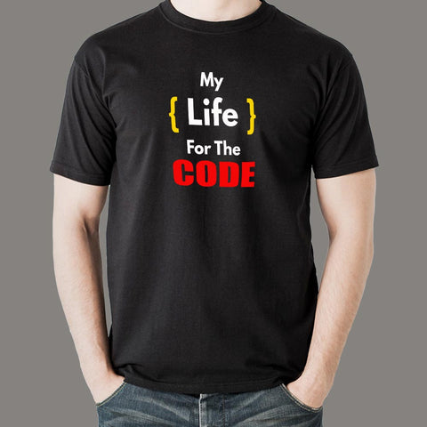 My Life For The Code T-Shirt For Men Online India