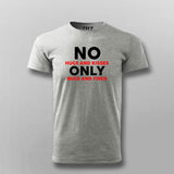 No Hugs And Kisses Only Bugs And Fixes Funny Programmer T-Shirt For Men Online India