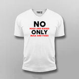 No Hugs And Kisses Only Bugs And Fixes Funny Programmer Vneck T-Shirt For Men India