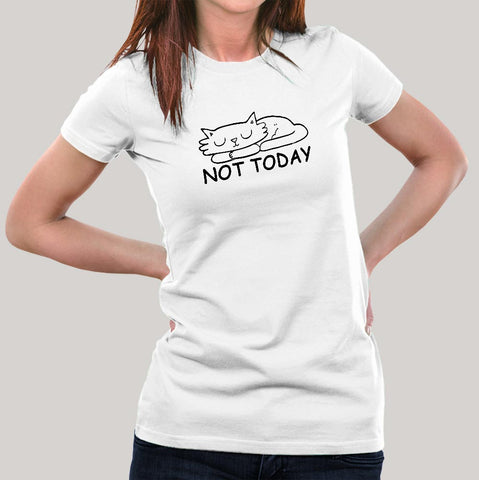 Not Today T-Shirt For Women Online India