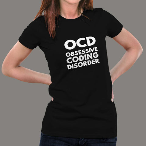 Obsessive Coding disorder Women's geek&nerdy T-Shirt online india
