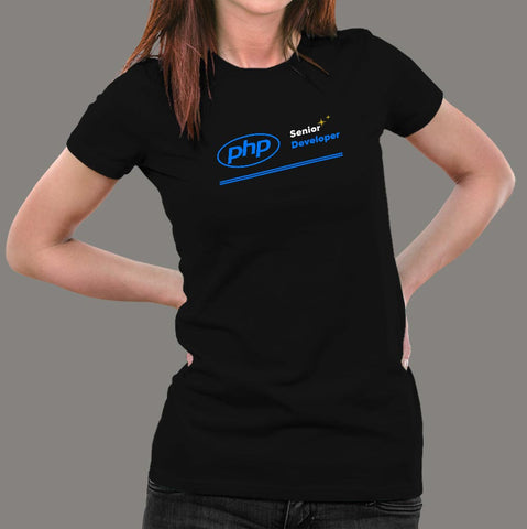 Php Senior Developer Women's Profession T-Shirt Online India