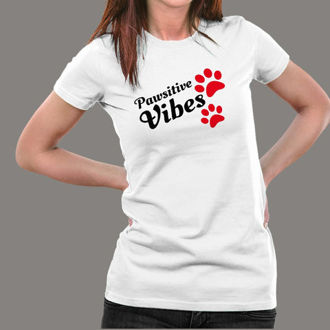 Pawsitive Vibes Women's Animal Lover T-Shirt Online India