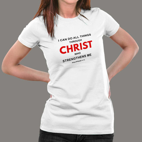 I Can Do All Things Philippians 4:13 Bible Verse T-Shirt For Women Online India