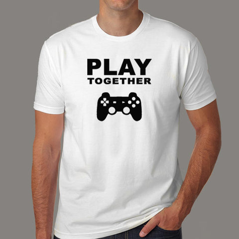 Play Together Funny Gaming T-Shirt For Men Online India