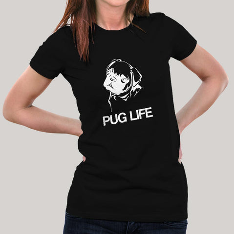 Pug Life Dog T-Shirt For Women