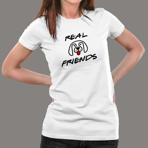 Real Friends Cute Dog T-Shirt For Women Online India
