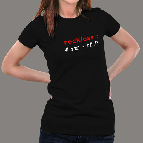 Buy Unix Coding - Reckless Women's T-Shirt At Just Rs 349 On Sale!