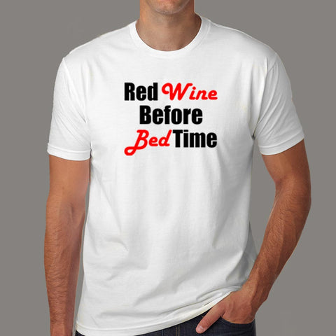 Red Wine Before Bed Time T-Shirt For Men Online India