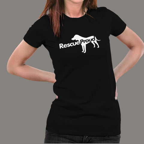 Rescue Proud Women's Animal Rescue T-Shirt India