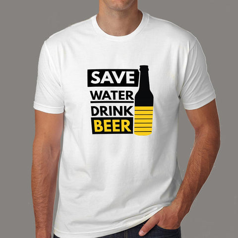Save Water Drink Beer T-Shirt For Men Online India