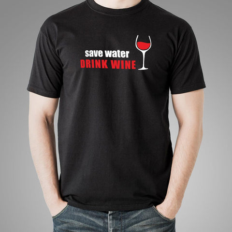 Save Water Drink Wine Men's Wine Lover T-Shirt Online India