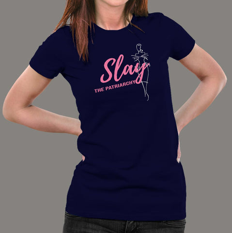 Slay The Patriarchy T-Shirt For Women Online India