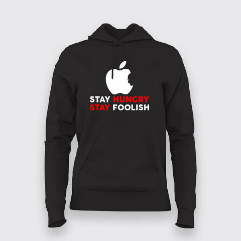 Stay Hungry Stay Foolish Funny Apple Developer Hoodies For Women's India
