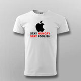 Stay Hungry Stay Foolish Funny Apple Developer T-Shirt For Men