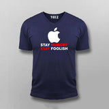 Stay Hungry Stay Foolish Funny Apple Developer Vneck T-Shirt For Men India