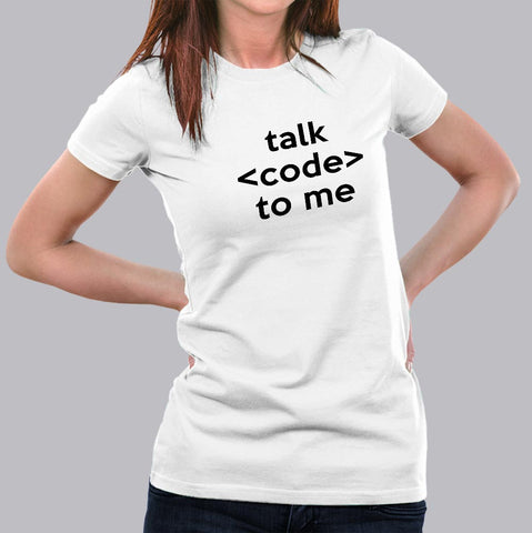 Talk Code To Me Funny Programmer And Coder T-Shirt For Women