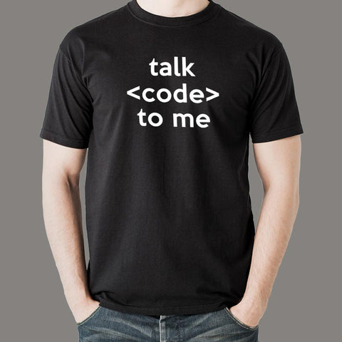 Talk Code To Me Funny Programmer And Coder T-Shirt For Men Online India