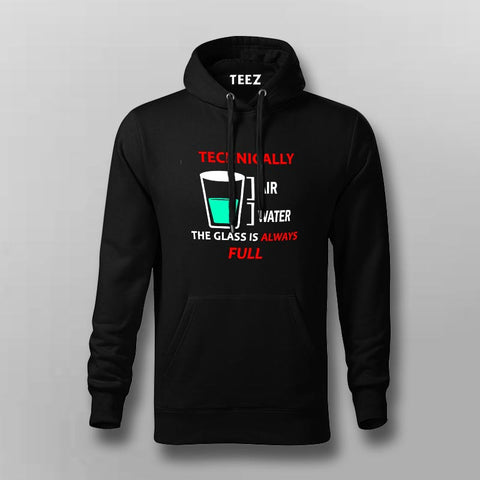 Technically The Glass Is Always Full Men's Clever Science Hoodies Online India