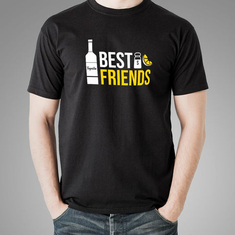 Tequila Best Friends T-Shirt For Men Online India