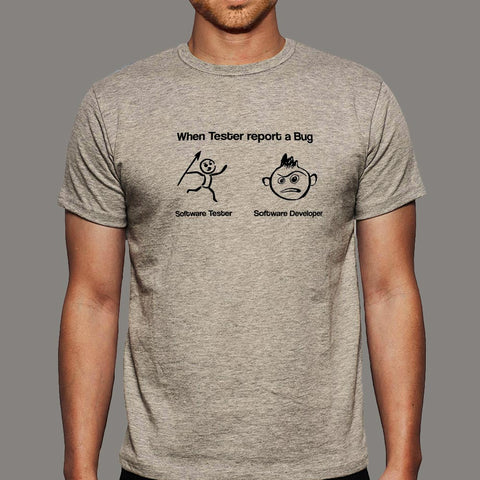 763ed70b4 When Tester Report A Bug Funny Software Tester And Developer T-Shirt For  Men India