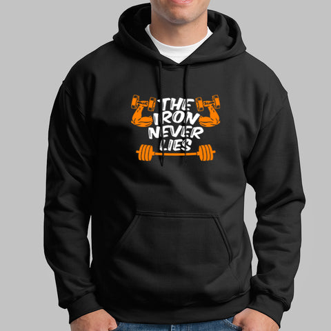 The Iron Never Lies Gym Motivational Hoodies For Men Online India