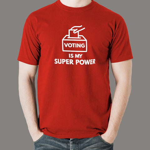 Voting is My Super Power T-shirt for Men