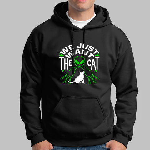 We Just Want The Cat Funny Cat Hoodies For Men Online India
