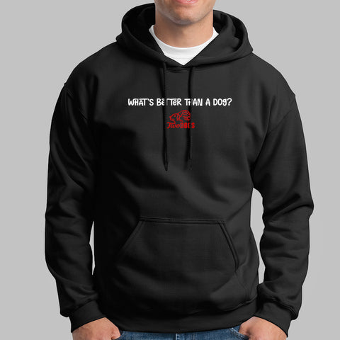 Whats Better Than A Dog Two Dogs Hoodies For Men Online India