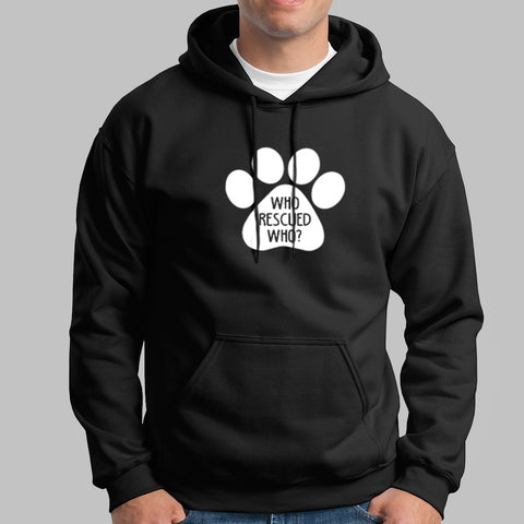 Who Rescued Who Hoodies For Men Online India