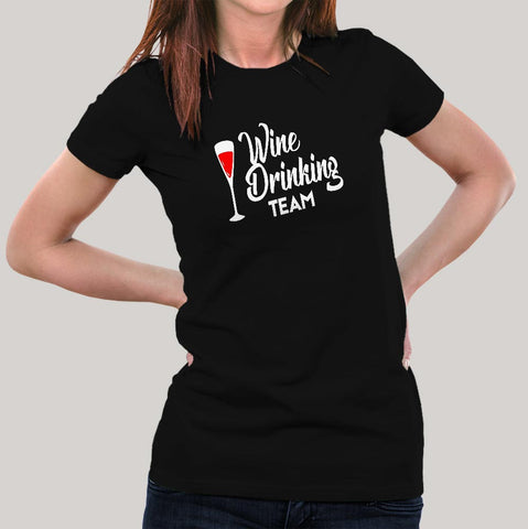 Wine Drinking Team T-Shirt For Women Online India