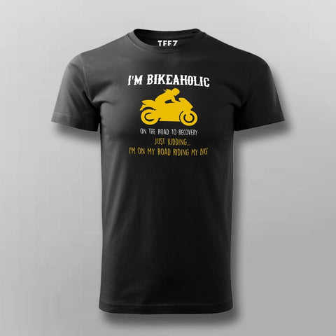 Yes I Am A Bikeaholic Bike Lovers T-Shirt For Men Online India