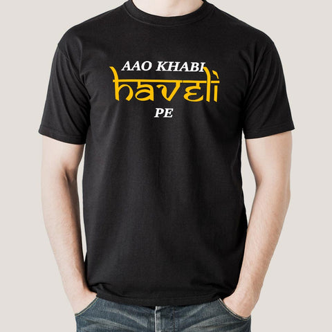 Aao khabi haveli pe Men's T-shirt