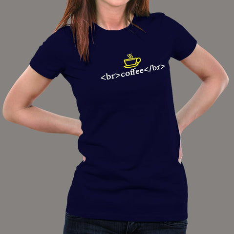 Coffee Break Coding T-Shirt For Women online india