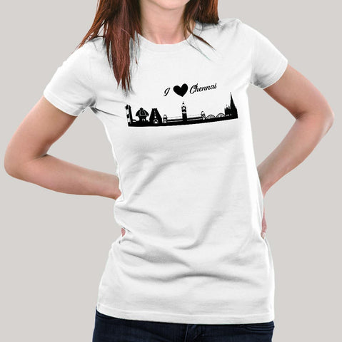 Chennai Skyline - I love Chennai Women's T-shirt