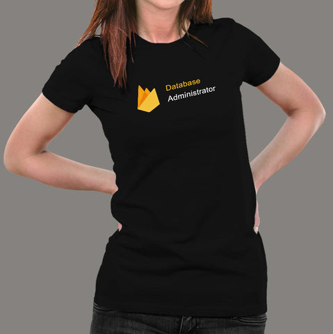 Firebase Database Administrator Women's Profession T-Shirt Online India