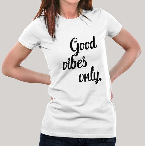 Good Vibes Only Women's T-shirt