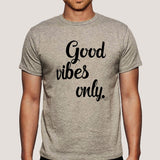 Good Vibes Only Men's T-shirt