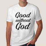 Good Without God Men's T-shirt