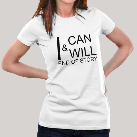 I Can & I Will Women's T-shirt