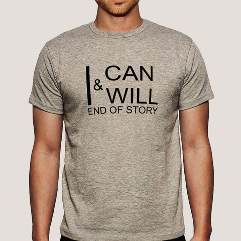 I Can & I Will Men's T-shirt