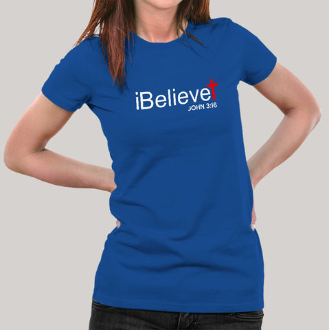 iBelieve John 3:16 Women's T-shirt